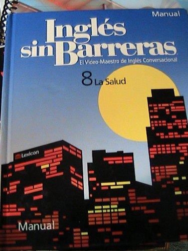 9781591723004: INGLES SIN BARRERAS~~MANUAL~~BOOK ONLY (8 LA SALUD)