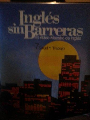 9781591723196: Ingles Sin Barreras 7 Salud Y Trabajo