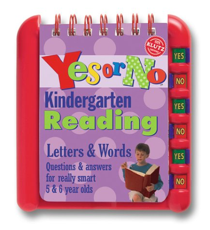 9781591740032: Kindergarten Reading: Letters & Words, Questions & Answers for Really Smart 5 & 6 Years Olds (Yes or No)