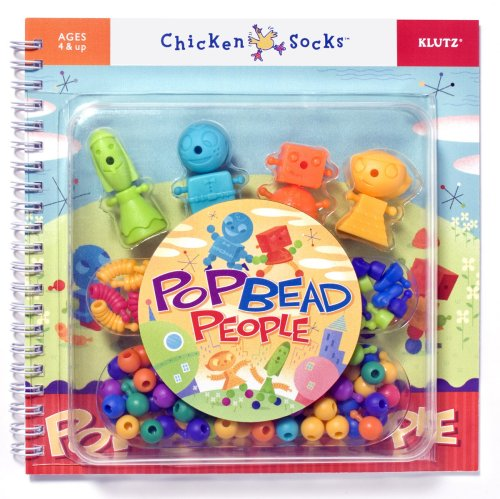Pop Bead People (Chicken Socks): Editors of Klutz
