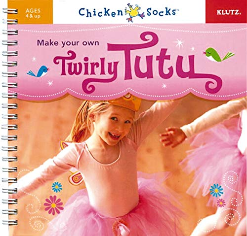 9781591743125: Make Your Own Twirly Tutu
