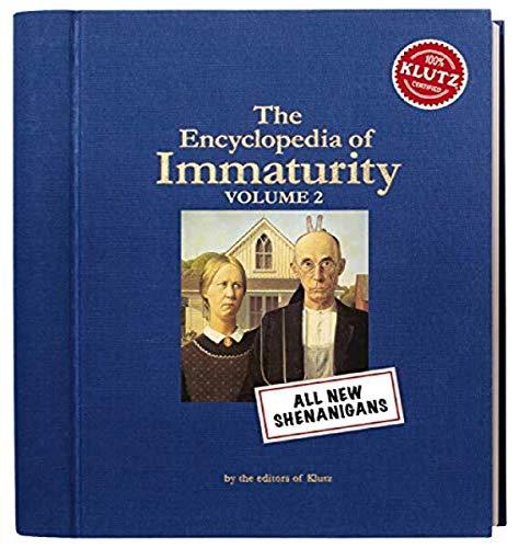 9781591746898: Encyclopedia of Immaturity 2: Shenanigans (Klutz)