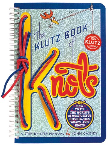 9781591748083: The Klutz Book of Knots
