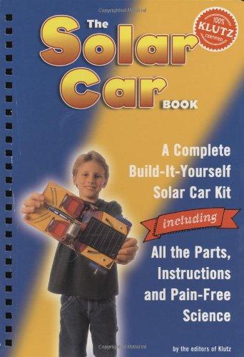 9781591748236: The Solar Car Book (Klutz S)