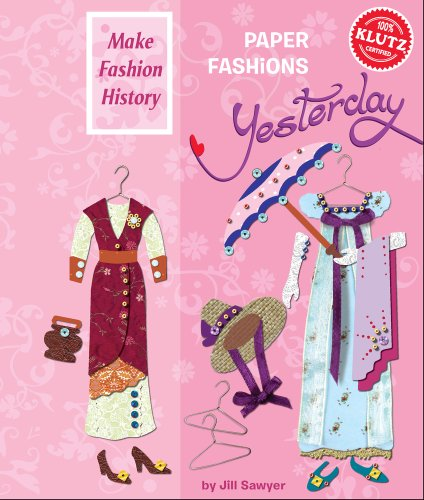 9781591748922: Paper Fashions Yesterday (Klutz)