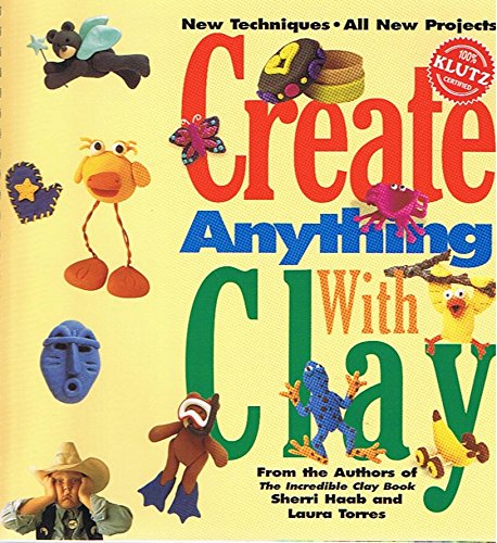 9781591749646: Create Anything with Clay