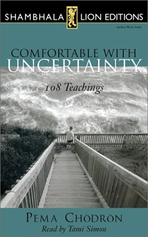 9781591790006: Comfortable with Uncertainty: 108 Teachings