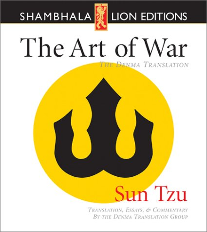 The Art of War: The Denma Translation (Denma Translation Group) (9781591790419) by Sun-Tzu