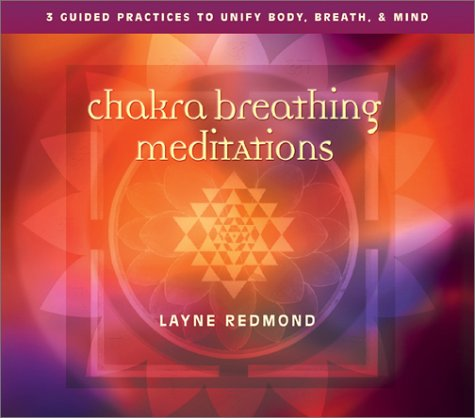 9781591790945: Chakra Breathing Meditations: Guided Practices to Unify Body, Breath, and Mind