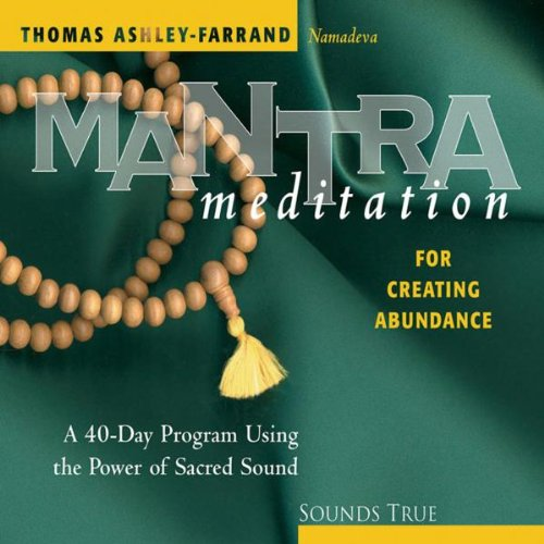 9781591791140: Mantra Meditation for Creating Abundance: A 40-Day Program Using the Power of Sacred Sound (Mantra Meditations Series)