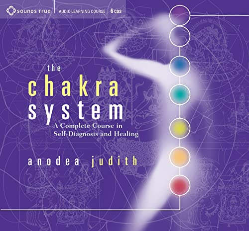 The Chakra System: A Complete Course in Self-Diagnosis and Healing (1591791251) by Anodea Judith
