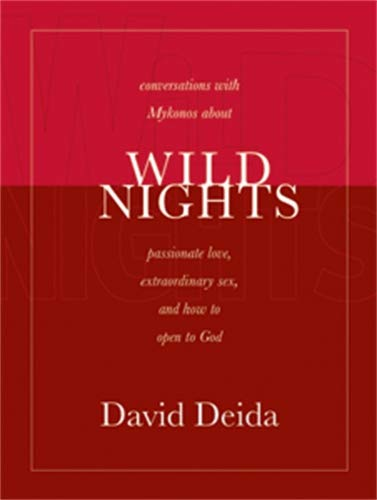 9781591792338: Wild Nights: Conversations with Mykonos about Passionate Love, Extraordinary Sex, and How to Open to God