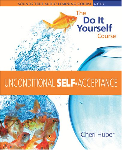9781591792376: Unconditional Self Acceptance