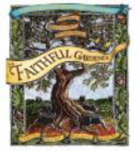 9781591793885: The Faithful Gardener