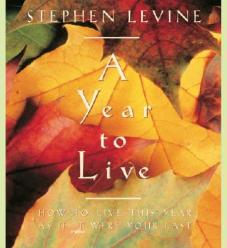 A YEAR TO LIVE: LEVINE, STEPHEN