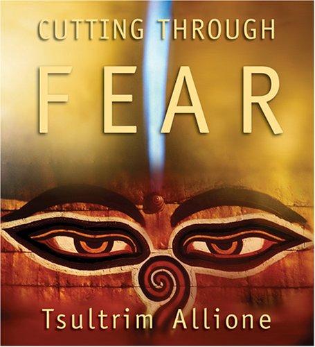9781591794035: Cutting Through Fear