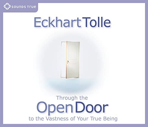 Through the Open Door to the Vastness of Your True Being