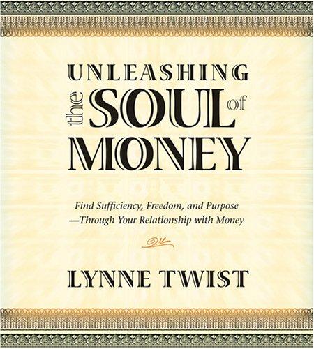 9781591794196: Unleashing the Soul of Money