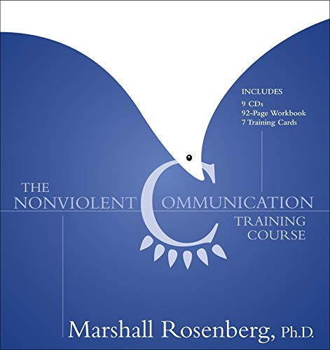 9781591794431: The Nonviolent Communication Training Course