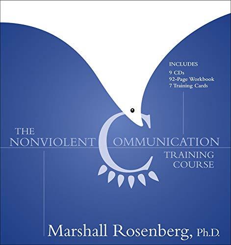 9781591794431: The Nonviolent Communication Training Course
