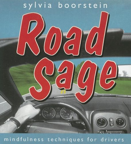 9781591794912: Road Sage: Mindfulness Techniques for Drivers
