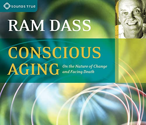 9781591794974: Conscious Aging: On the Nature of Change and Facing Death