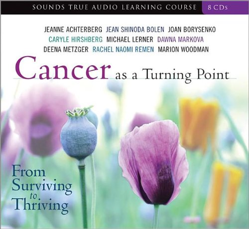 9781591795131: Cancer as a Turning Point