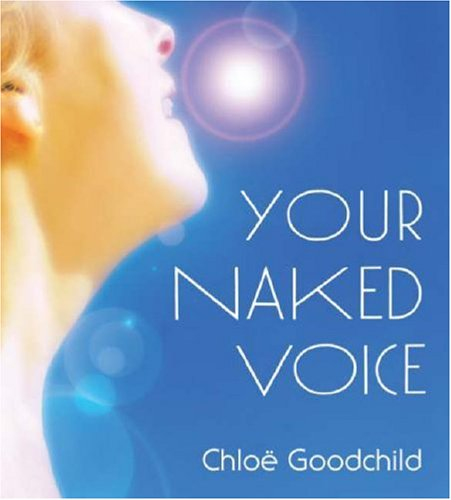 9781591795278: Your Naked Voice