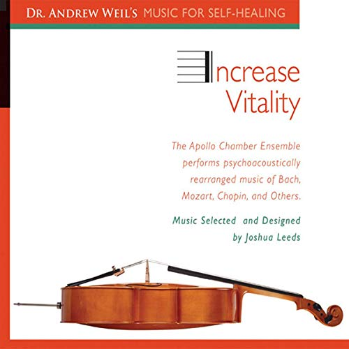 9781591795414: Increase Vitality: Dr. Andrew Weil's Music For Self-Healing