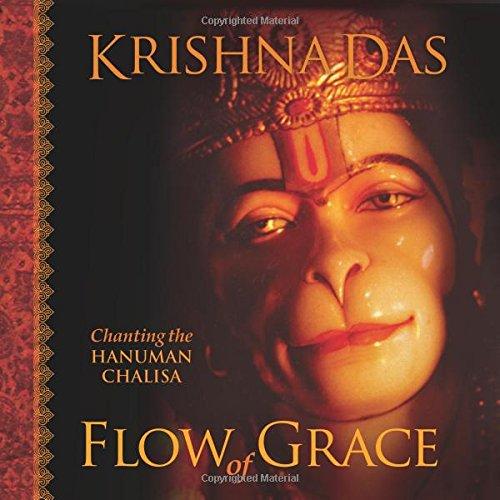 9781591795513: Flow of Grace: Chanting the Hanuman Chalisa