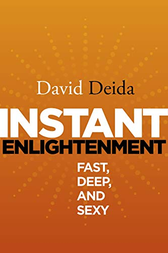 9781591795605: Instant Enlightenment: Fast, Deep, and Sexy
