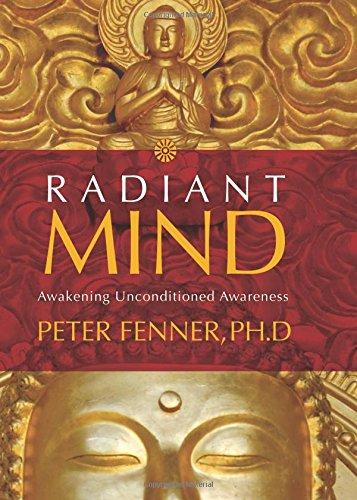 9781591795773: Radiant Mind: Awakening Unconditioned Awareness