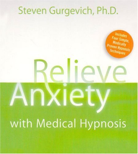 9781591795803: Relieve Anxiety with Medical Hypnosis