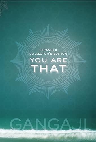 You Are That: Gangaji