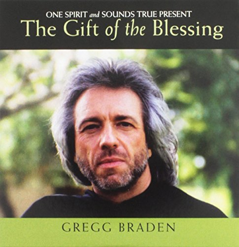 9781591796039: The Gift of the Blessing- One Spirit and Sounds True Present (One Spirit and Sounds True)