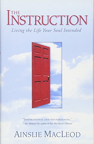 9781591796053: The Instruction: Living the Life Your Soul Intended