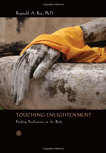 9781591796183: Touching Enlightenment: Finding Realization in the Body
