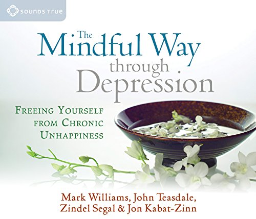 9781591796657: The Mindful Way Through Depression: Freeing Yourself from Chronic Unhappiness