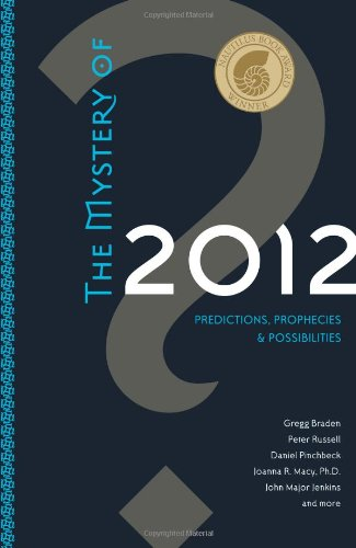 9781591796749: The Mystery of 2012: Predictions, Prophecies, and Possibilities