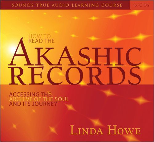 How to Read the Akashic Records: Accessing the Archive of the Soul and Its Journey [With CDROM] (...