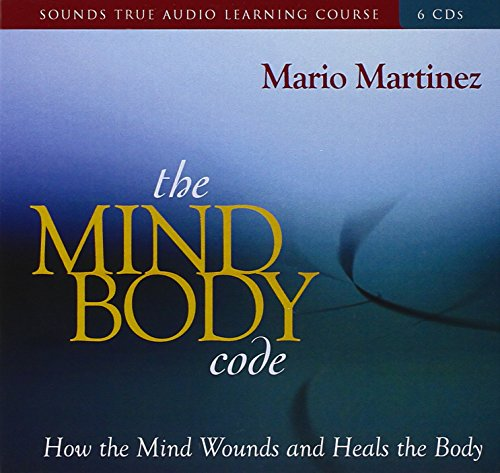 9781591797104: The Mind-Body Code: How the Mind Wounds and Heals the Body