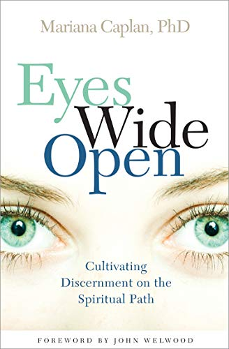 9781591797326: Eyes Wide Open: Cultivating Discernment on the Spiritual Path