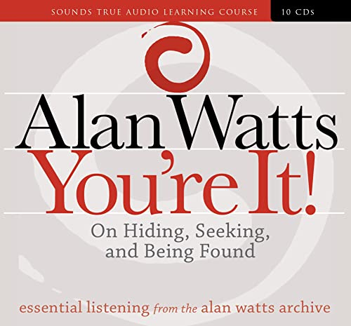 You're It!: On Hiding, Seeking, and Being Found: Watts, Alan