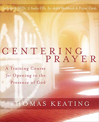 9781591797364: Centering Prayer: A Training Course for Opening to the Presence of God