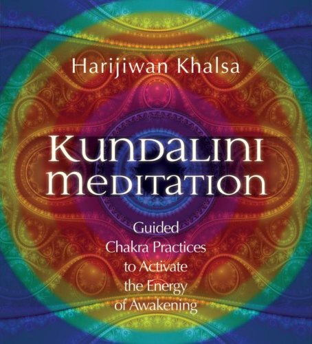 9781591797494: Kundalini Meditation: Guided Chakra Practices to Activate the Energy of Awakening