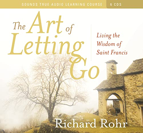 9781591797524: The Art of Letting Go: Living the Wisdom of St. Francis