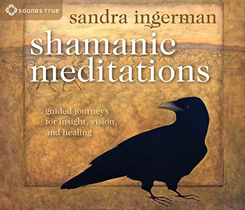 9781591797579: Shamanic Meditations: Guided Journeys for Insight, Vision, and Healing