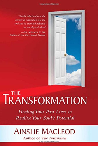 9781591797708: The Transformation: Healing Your Past Lives to Realize Your Soul's Potential