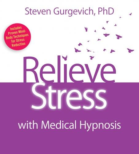 9781591797821: Relieve Stress with Medical Hypnosis