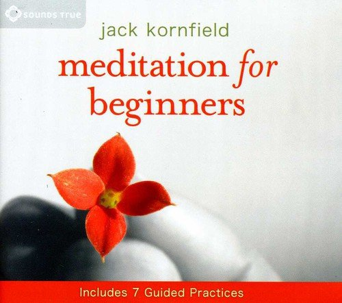 Meditation for Beginners (1591797845) by Jack Kornfield Ph.D.